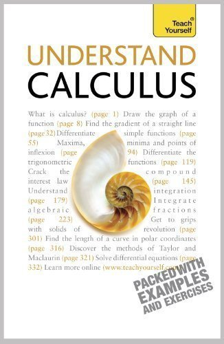 Understand Calculus: Teach Yourself of unknown on 30 July 2010