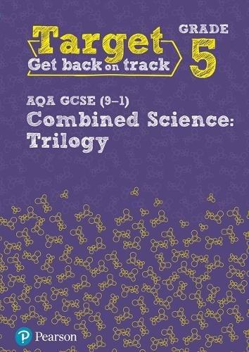 Target Grade 5 AQA GCSE (9-1) Combined Science Intervention Workbook