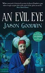 An Evil Eye by Jason Goodwin (2012-02-02)