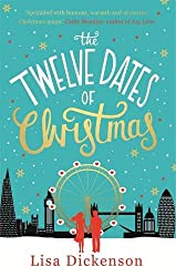 The Twelve Dates of Christmas: The Complete Novel (Christmas Fiction)