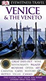 Front cover for the book DK Eyewitness Travel Guides: Venice & the Veneto by Susie Boulton