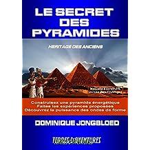 Le Secret des Pyramides - Héritage des Anciens