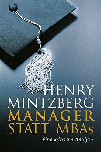 Manager statt MBAs: Eine kritische Analyse