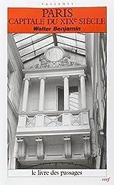 Paris, capitale du XIXe siècle - Le Livre des passages