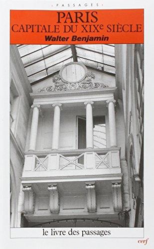Paris, capitale du XIXe sicle : Le Livre des passages