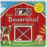 Mein Bauernhof: Das große Soundbuch. Mit Klappen und Schiebeelement im