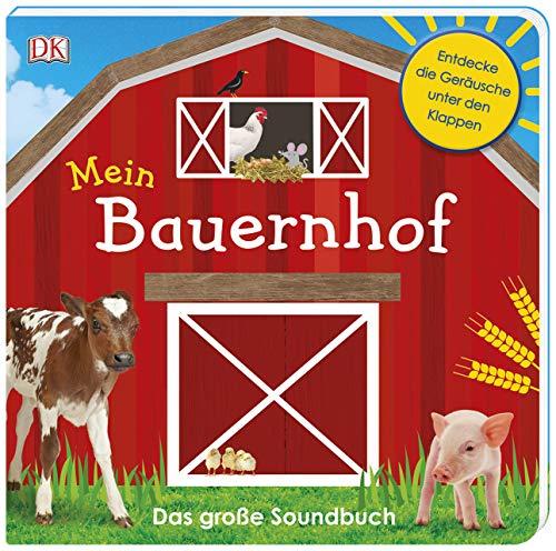 Mein Bauernhof: Das große Soundbuch. Mit Klappen und Schiebeelement im Cover ab 2 Jahren