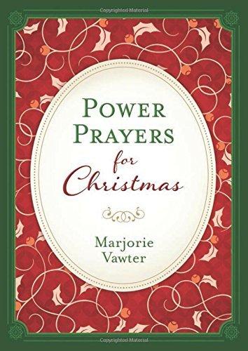 Power Prayers for Christmas by Marjorie Vawter (2015-09-01)