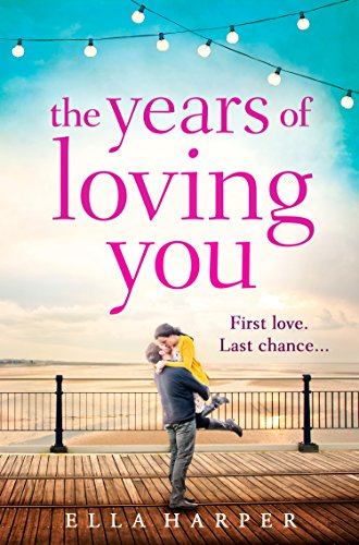The Years of Loving You by [Harper, Ella]