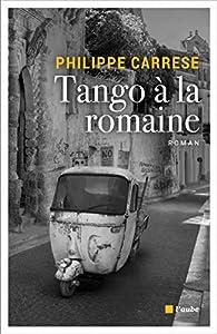 Tango à la romaine par Philippe Carrese