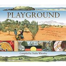 Playground by Nadia Wheatley (2012-02-01)