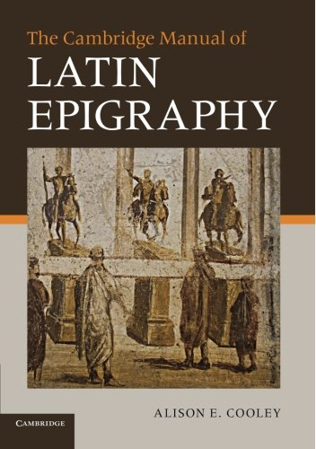 The Cambridge Manual of Latin Epigraphy Paperback