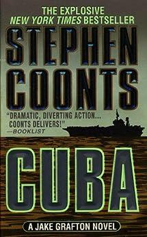 Cuba (Jake Grafton Series) von [Coonts, Stephen]