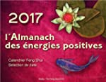L'Almanach des �nergies positives 2017