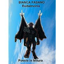 """""""Eudaimonia"""" Dieci poesie in lettura."""