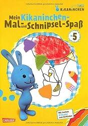 KiKANiNCHEN: Mein Kikaninchen-Mal- und Schnipsel-Spaß von Fuchs, Corinna (2011) Taschenbuch