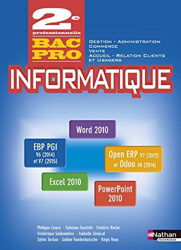 Informatique Office 2010 - PGI 2e Bac Pro Gestion  Administration  Commerce  Vente  ARCU