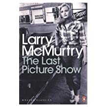 The Last Picture Show (Penguin Modern Classics) by McMurtry, Larry (2011)