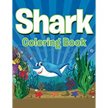 Shark Coloring Book: Coloring Books for Kids