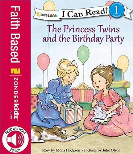 The Princess Twins and the Birthday Party: Level 1 (I Can Read! / Princess Twins Series)