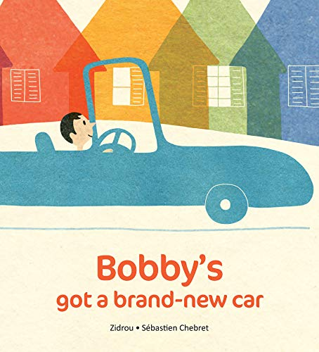 Bobby\'s Got A Brand New Car (English Edition)
