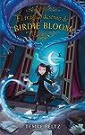 El trágico destino de Birdie Bloom par Beltz