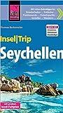 Reise Know-How InselTrip Seychellen: Reiseführer mit Insel-Faltplan