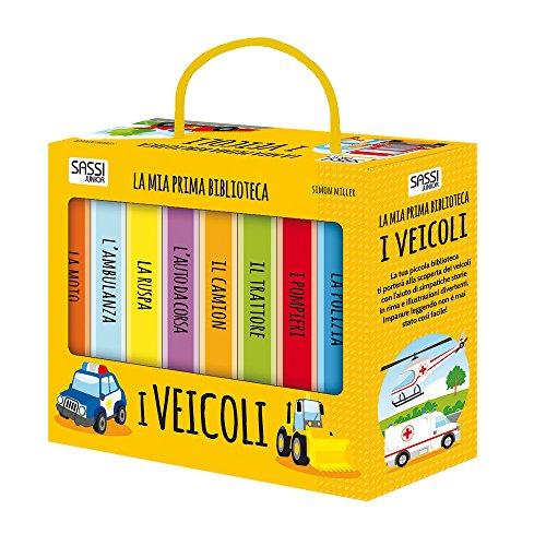 I veicoli. La mia prima biblioteca. Ediz. a colori (Sassi junior)
