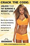 Crack the Code: Unlock Your Fat-Burning and Weight-Loss Potential by Lee, Jennifer Nicole (2013) Paperback