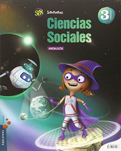 Ciencias sociales 3º primaria (andalucía) (superpixépolis)