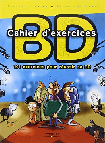 Cahier d'exercices BD: 101 exercices...