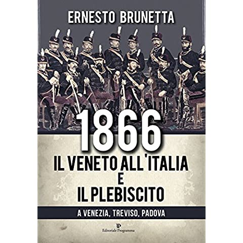 1866 il Veneto all'Italia e il plebiscito