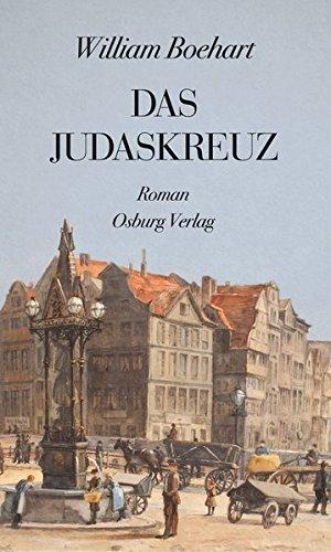 Boehart, William: Das Judaskreuz