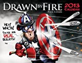Drawn by Fire 2013 Calendar by Paul Combs (2012-11-30)