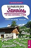 """Afficher """"parler des Savoies et ses histoires à rire (Le)"""""""
