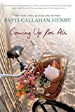 Coming Up for Air by Patti Callahan Henry (2012-05-22)