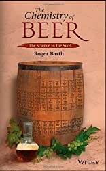 The Chemistry of Beer: The Science in the Suds by Roger Barth (2013-11-04)