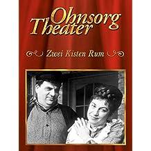 Ohnsorg Theater: Zwei Kisten Rum