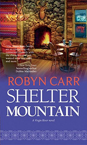 Shelter mountain a virgin river novel book 2 ebook robyn carr shelter mountain a virgin river novel book 2 by carr robyn fandeluxe Images