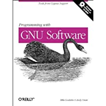 Programming with GNU Software: Tools from Cygnus Support (Nutshell Handbooks) by Andy Oram (1996-12-11)