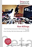 Ron Killings: World Wrestling Entertainment, WWE SmackDown, Total Nonstop Action Wrestling, NWA World Heavyweight Championship