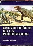ENCYCLOPEDIE DE LA PREHISTOIRE - LES ANIMAUX ET LES HOMMES PREHISTORIQUES.