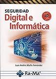 Seguridad Digital e Informatica (contiene 40 casos practicos)