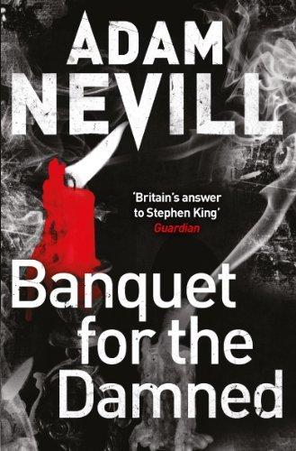 Portada del libro Banquet for the Damned by Adam Nevill (2014-10-01)