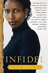 Infidel by Ayaan Hirsi Ali (2007-02-06)