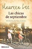 Las chicas de septiembre: Dos familias, dos hijas, un destino (EMBOLSILLO)