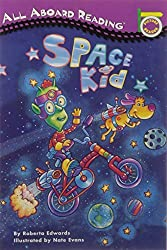 Space Kid (All Aboard Picture Reader) by Roberta Edwards (1997-01-03)