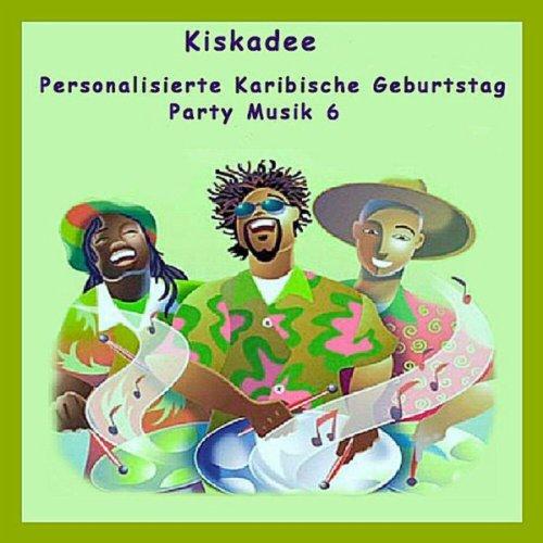 Personalisierte Karibische Geburtstag Party Musik 6 (Karibische Musik)