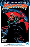 Aquaman Vol. 2: Black Manta Rising (Rebirth) (Aquaman: DC Universe Rebirth)
