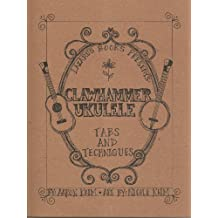 Clawhammer Ukulele: Tabs and Techniques (English Edition)